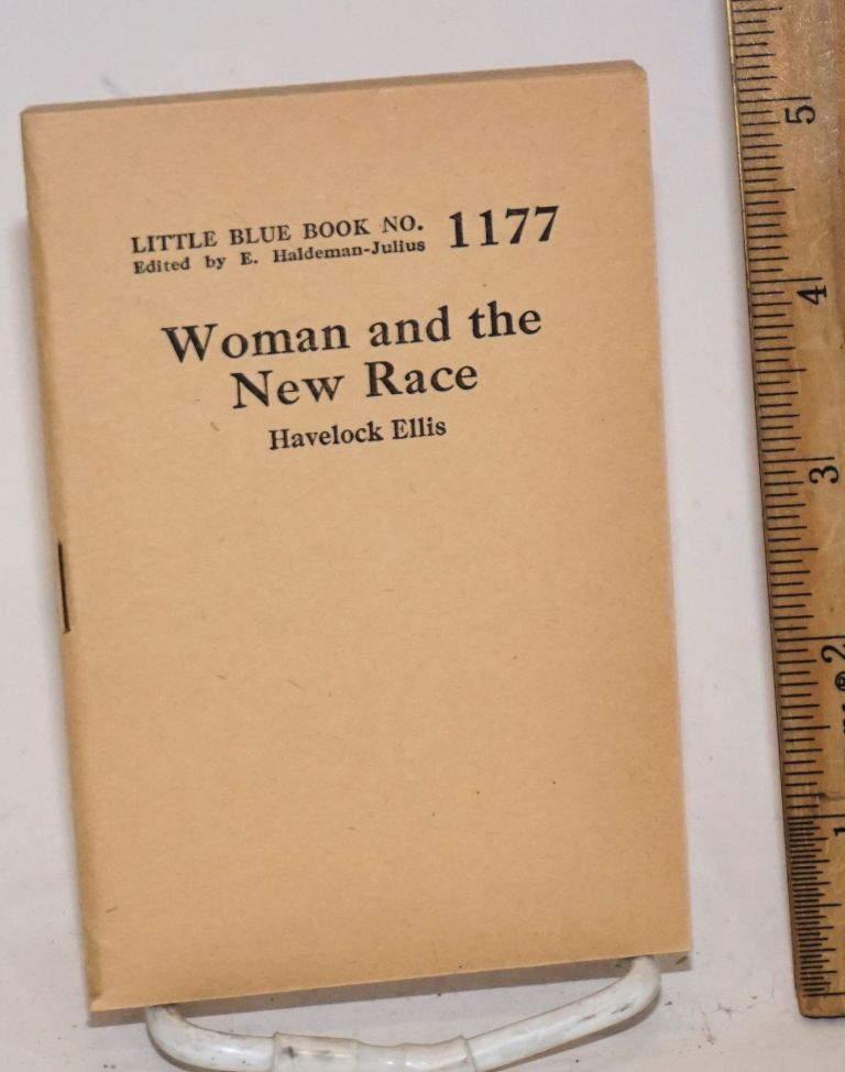 Woman and The New Race. Havelock Ellis.