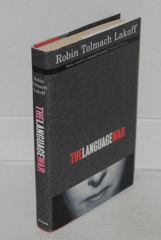 The language war. Robin Tolmach Lakoff.