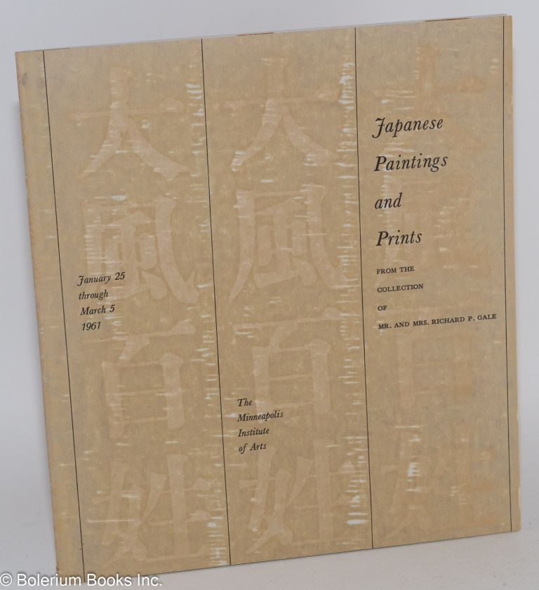 Japanese Paintings and Prints from the collection of Mr. And Mrs. Richard P. Gale