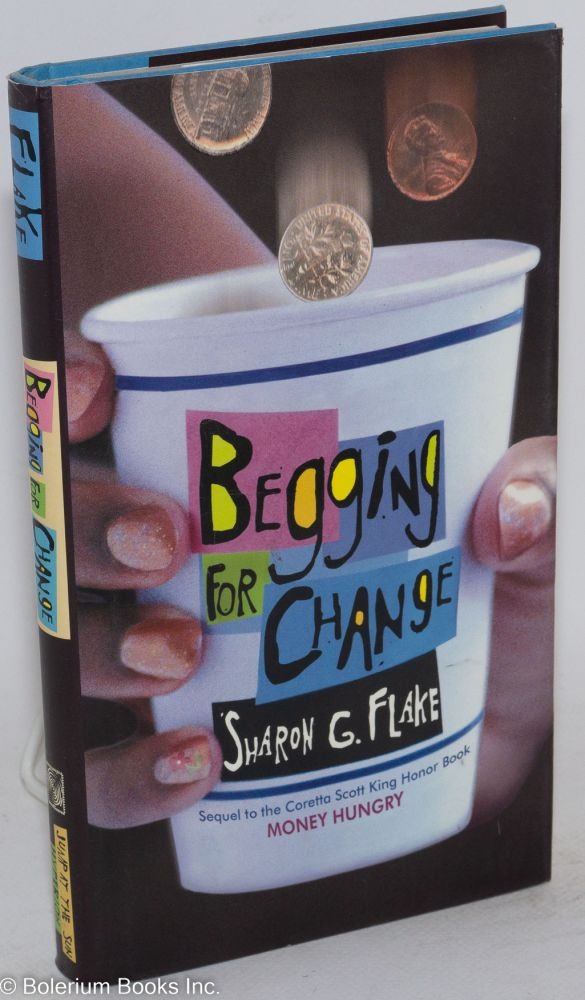 Begging for change. Sharon G. Flake.