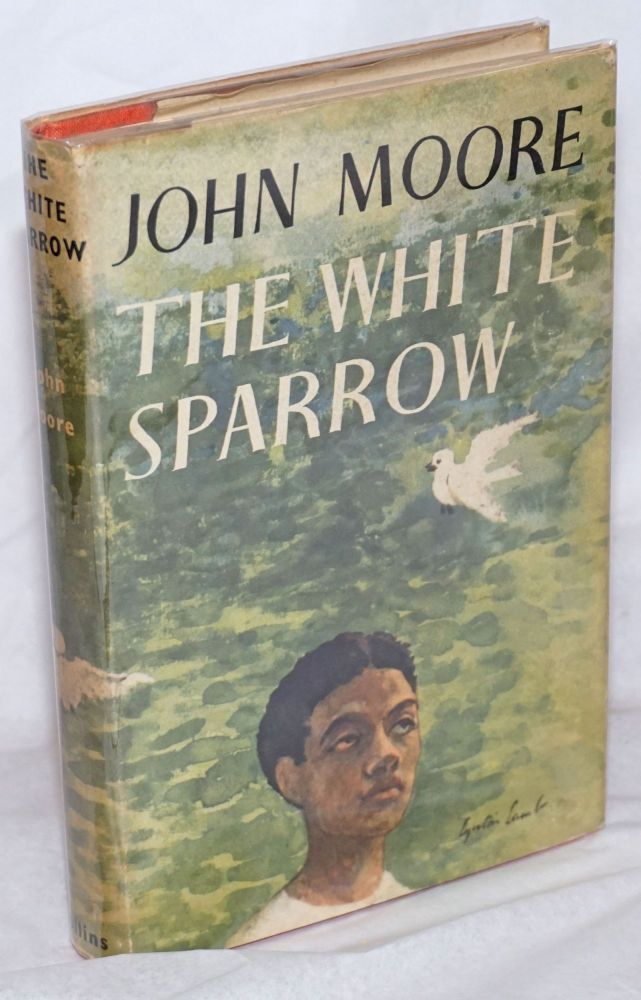 The white sparrow. John Moore.