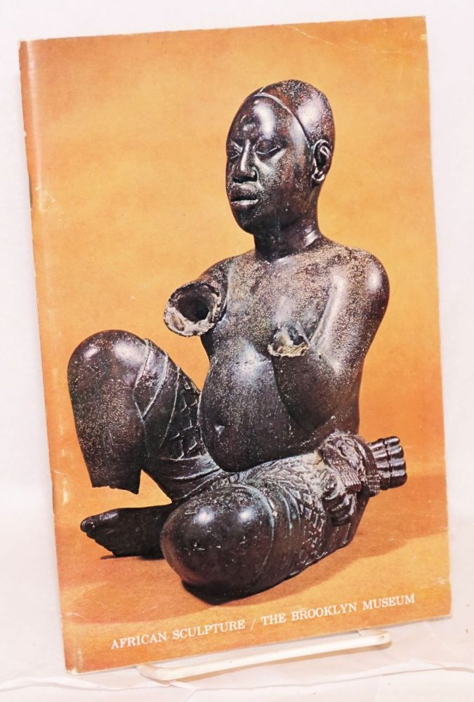 31 masterpieces of African sculpture;; [African sculpture; the Brooklyn Museum - cover title]. Michael Kan.