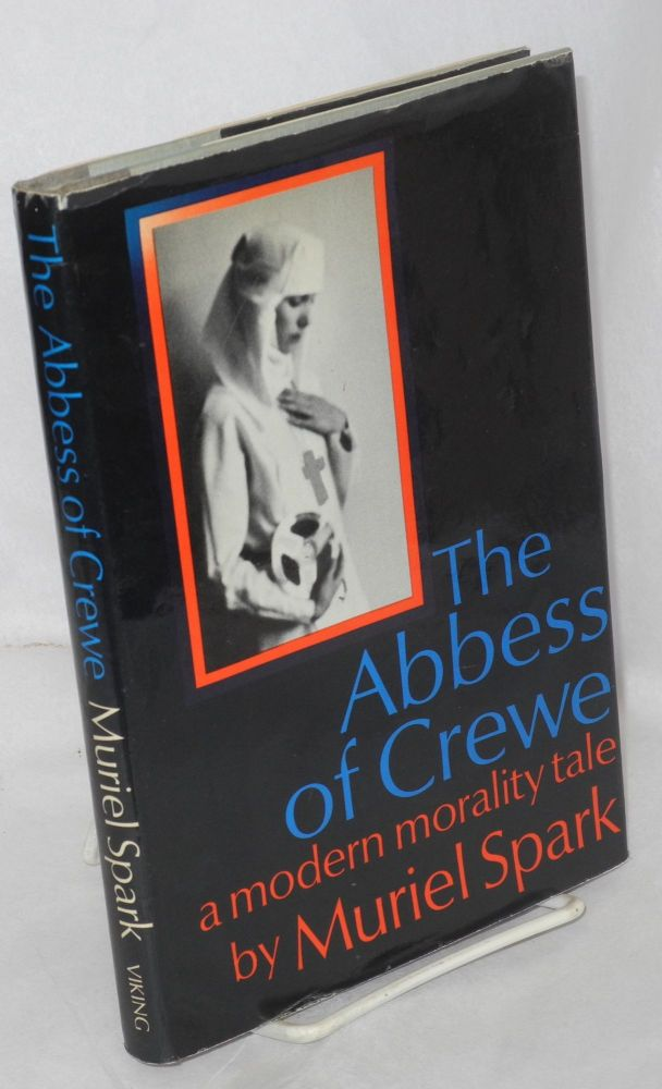 The Abbess of Crewe. Muriel Spark.