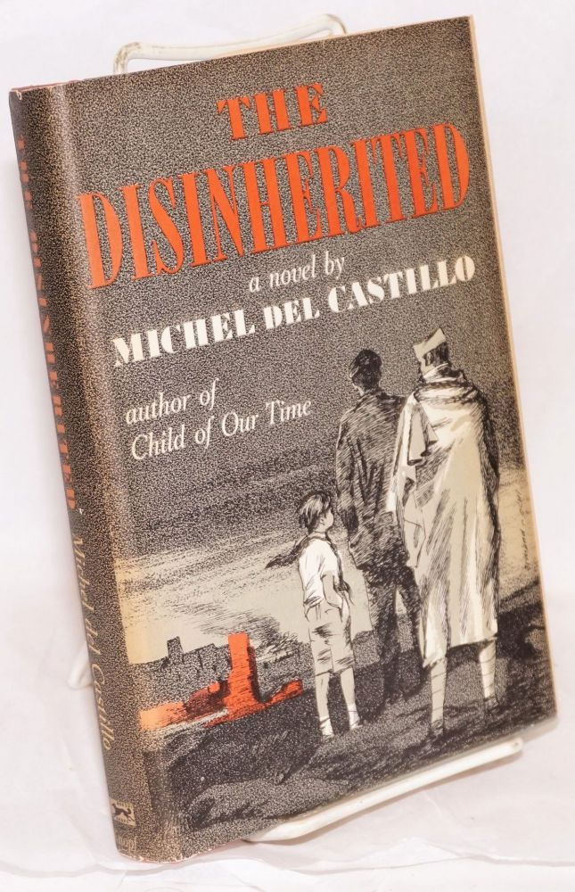 The disinherited; translated from the French by Humphrey Hare. Michel del Castillo.