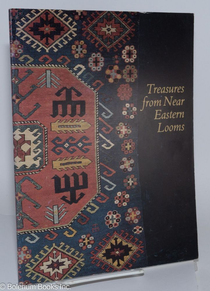 Treasures from Near Eastern Looms. Ernest H. Roberts.