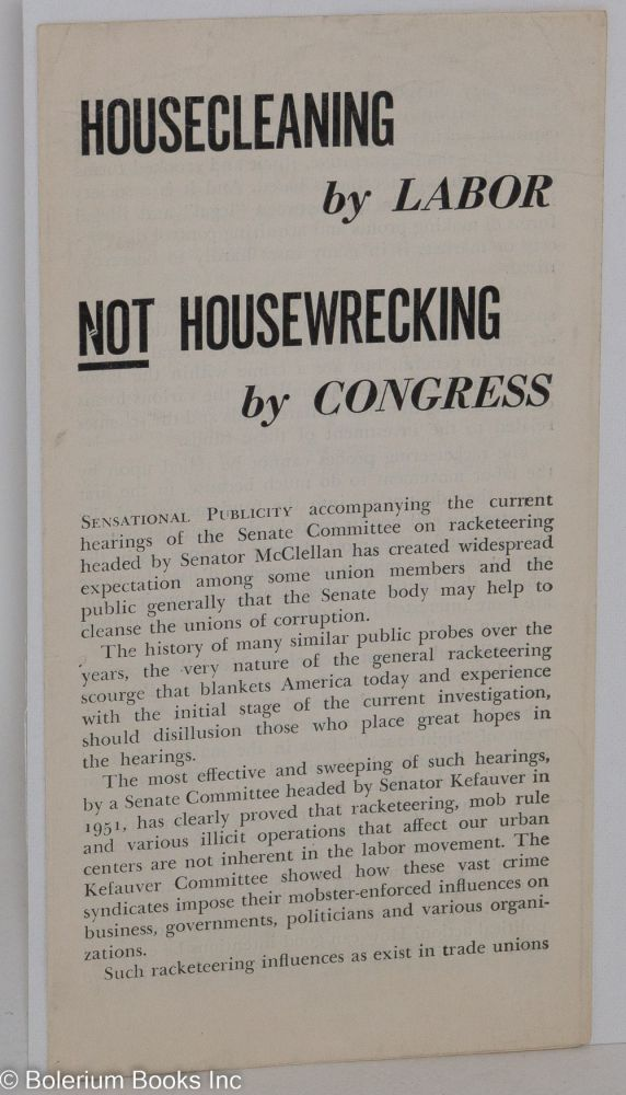 Housecleaning by labor. not housewrecking by Congress. USA Communist Party, National Committee.