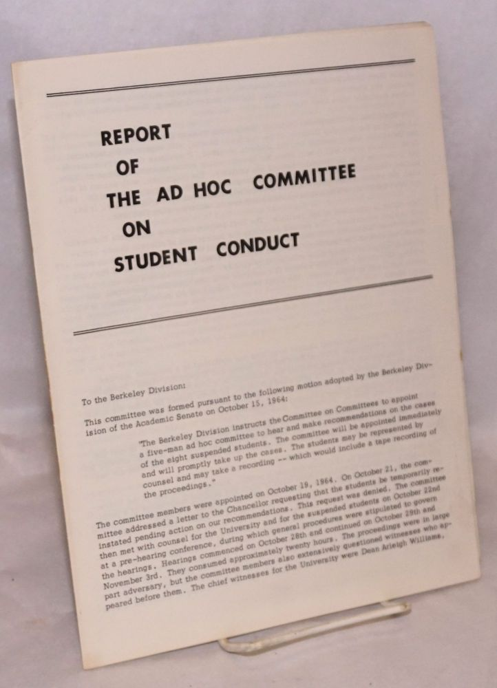 Report of the Ad Hoc Committee on Student Conduct. Ira Michael Heyman, chairman.