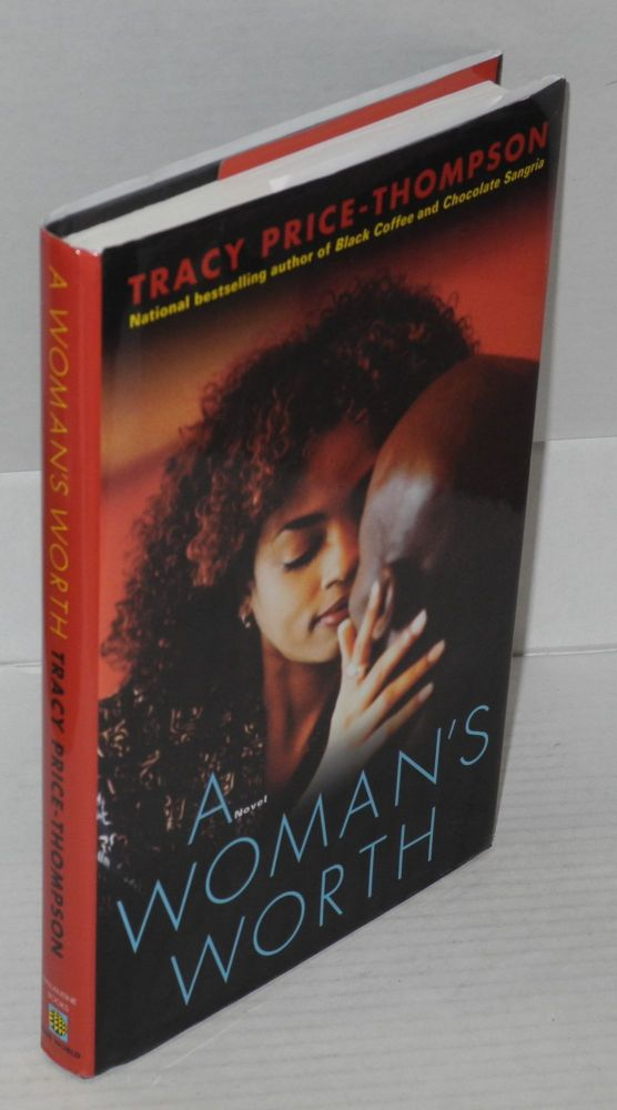 A woman's worth; a novel. Tracy Price-Thompson.