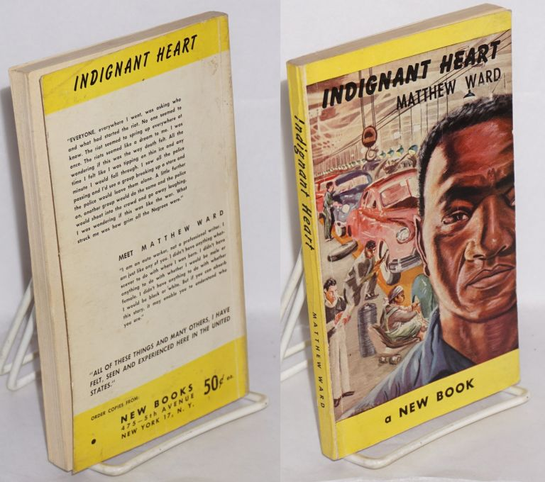 Indignant heart. Matthew Ward, pseud. of Charles Denby.