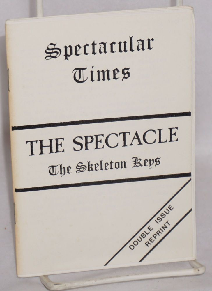 The spectacle: the skeleton keys. Larry Law.