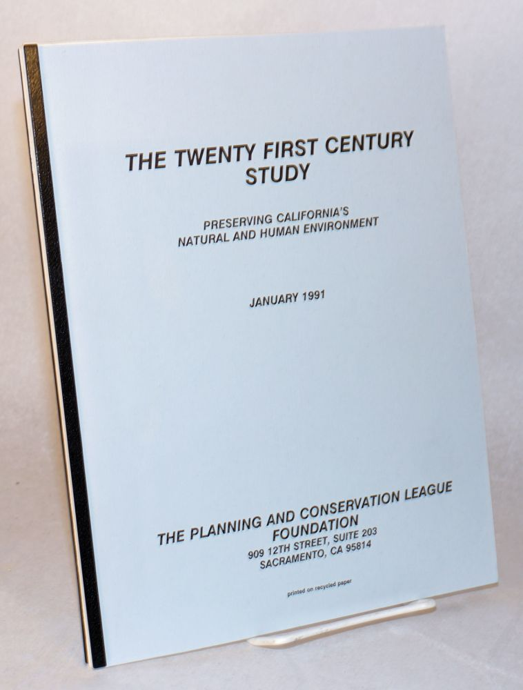 The Twenty first century study: preserving California's natural and human environment. Mary Madison.