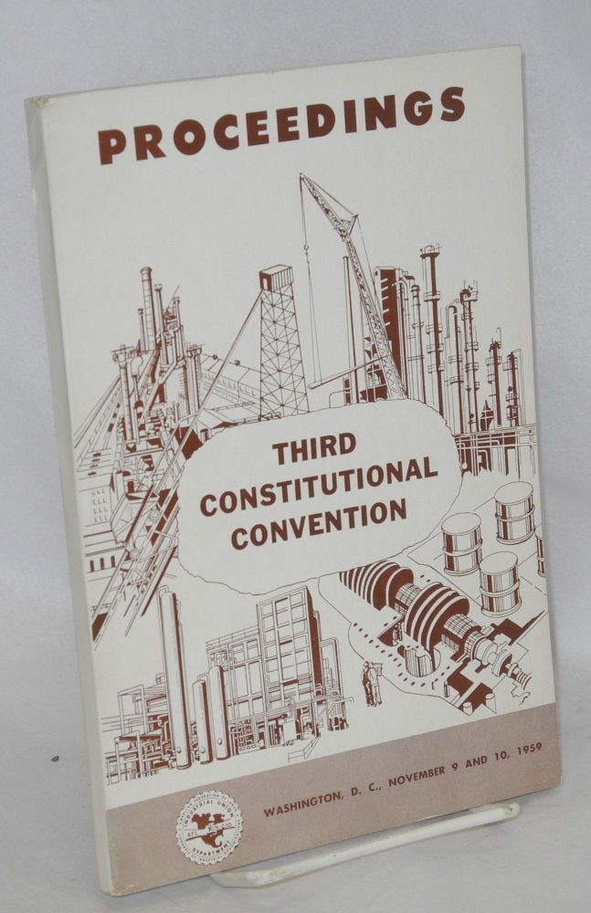 Proceedings: Third constitutional convention, Washington DC, November 9 and 10, 1959. American Federation of Labor, Congress of Industrial Organizations.