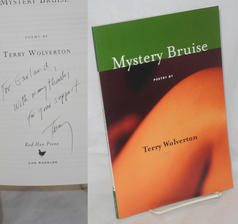 Mystery bruise; poems. Terry Wolverton.