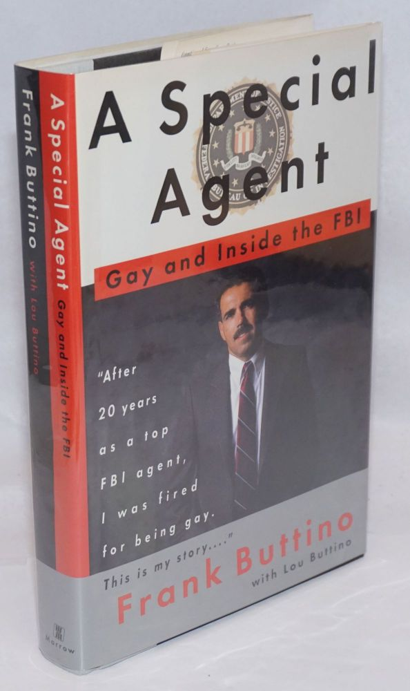 A Special Agent: gay and inside the FBI. Frank Buttino, Lou Buttino.