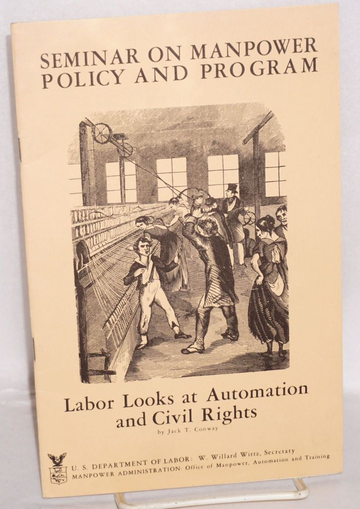 Labor looks at automation and civil rights. Jack T. Conway.