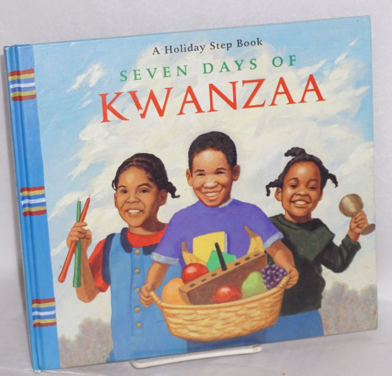 Seven days of Kwanzaa;; a holiday step book;* pictures by John Ward. Ella Grier.