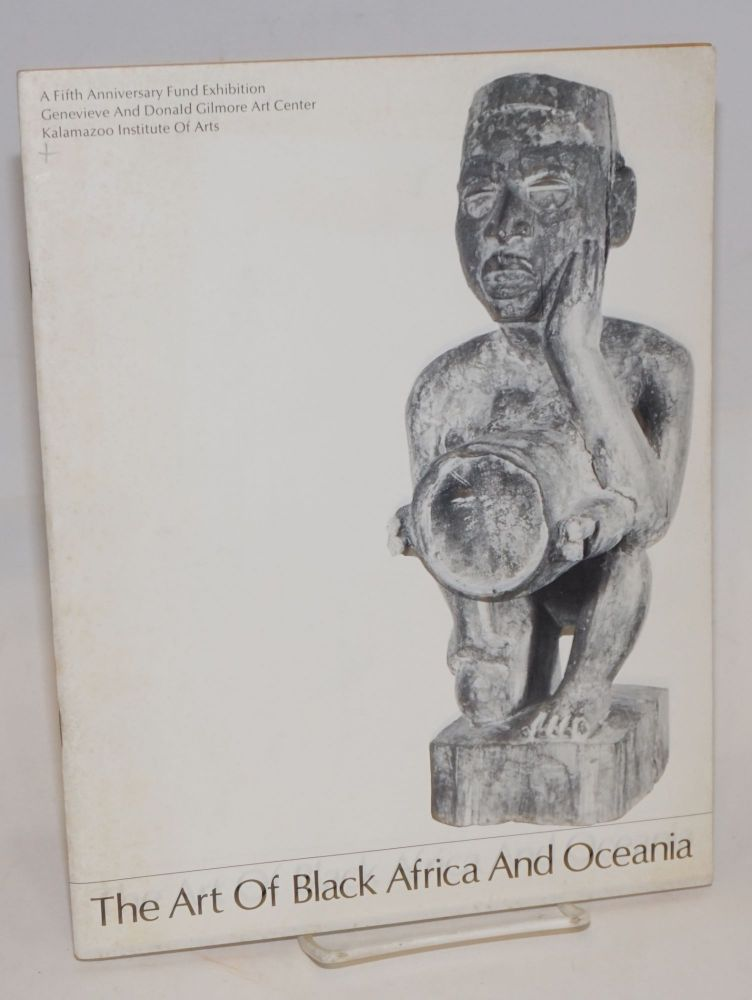The art of Black Africa and Oceania; a Fifth Anniversary Fund exhibition, bulletin no. 27, November 1969, Genevieve and Donald Gilmore Art Center