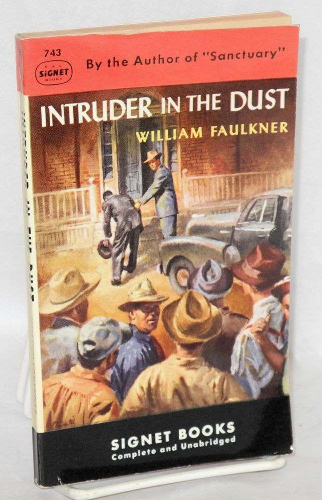 Intruder in the dust; complete and unabridged. William Faulkner.