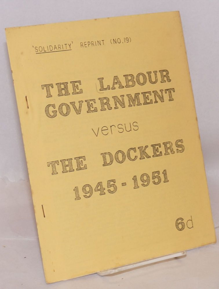 The Labour government vs the dockers, 1945-1961