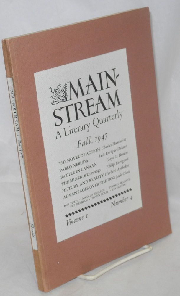 Mainstream, a literary quarterly. Vol. 1, no. 4, Fall, 1947. Samuel Sillen, ed.
