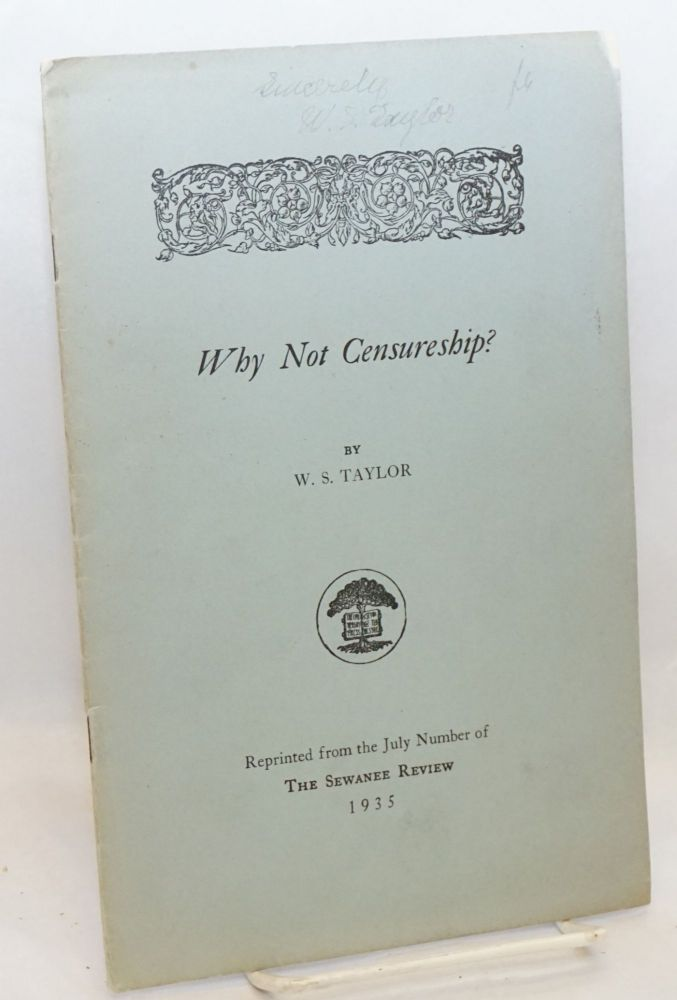 Why not censureship? W. S. Taylor.