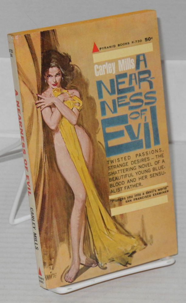 A nearness of evil. Carley Mills, , Bob Maguire.
