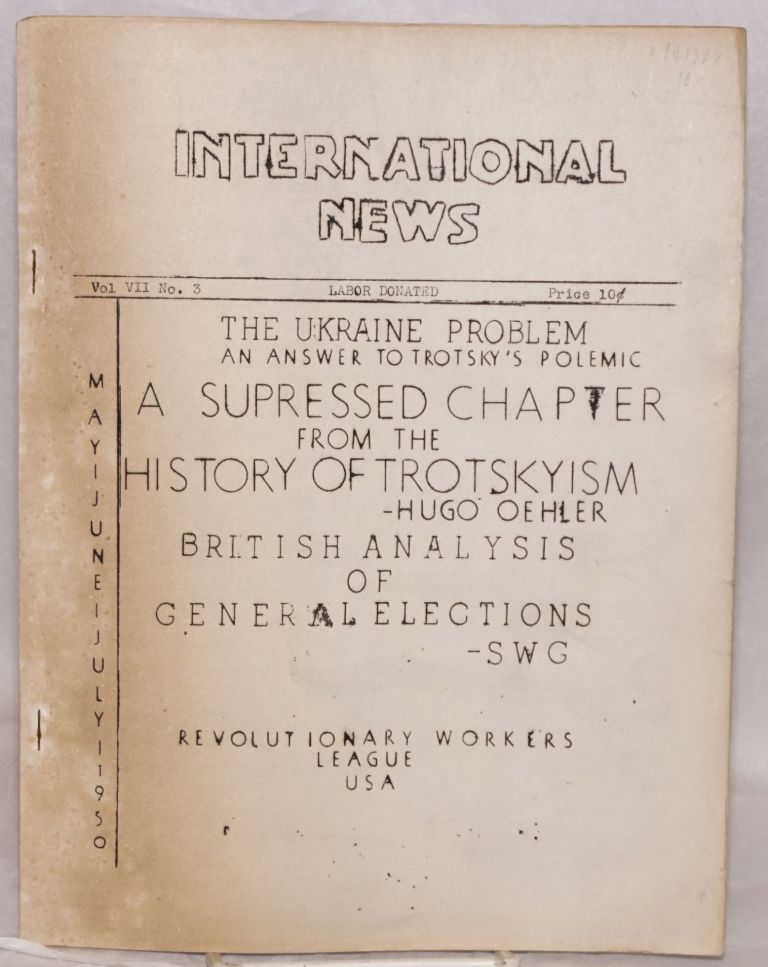International News. Vol. XII, no. 3 (May-July 1950). Revolutionary Workers League.