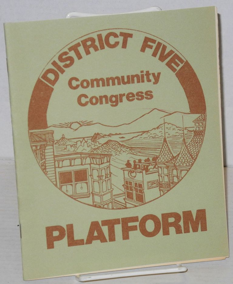 Platform. District Five Community Congress.