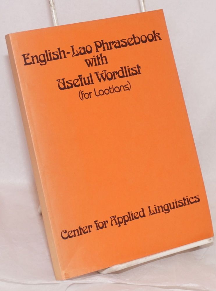 English-Lao phrasebook with useful wordlist (for Laotians). Khamchong Luangpraseut.