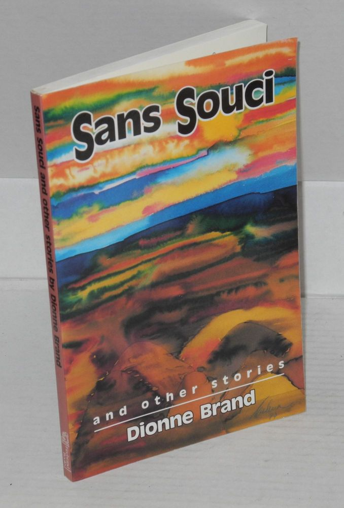 Sans souci and other stories. Dionne Brand.