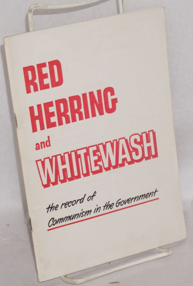 Red herring and whitewash: the record of communism in the Government