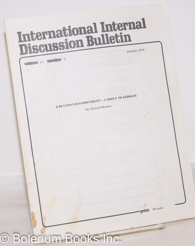 A scandalous document- a reply to Germain. International internal discussion bulletin, vol. 11, no. 4 (January 1974). Nahuel Moreno.