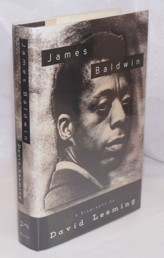James Baldwin; a biography. David Leeming.
