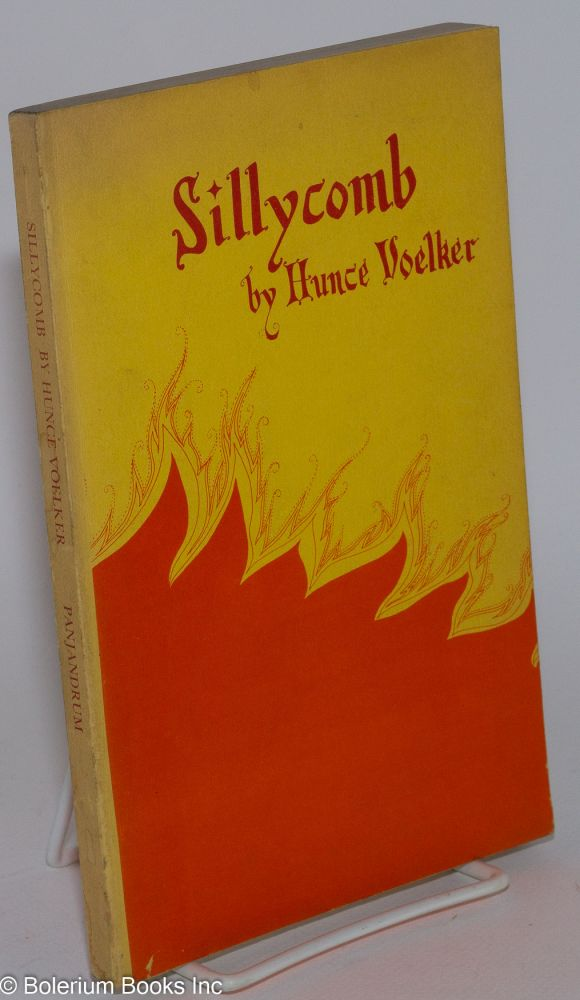Sillycomb's. Hunce Voelker, art work: bob berner, photo graphs: john love.