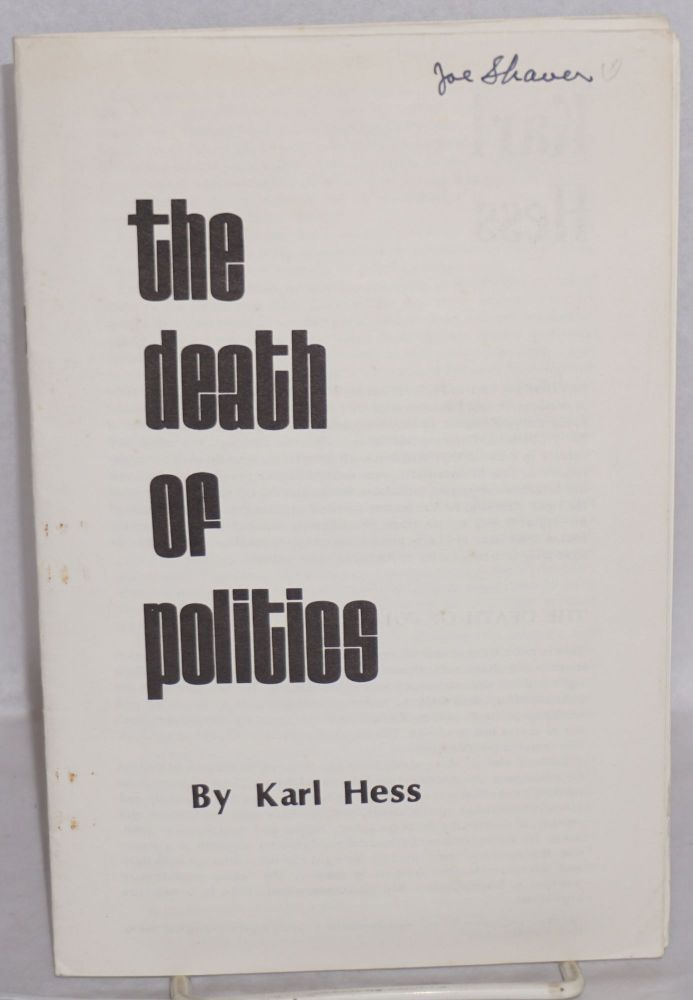 The death of politics. Karl Hess.