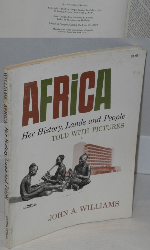 Africa; her history, lands and people, told with pictures. John A. Williams.
