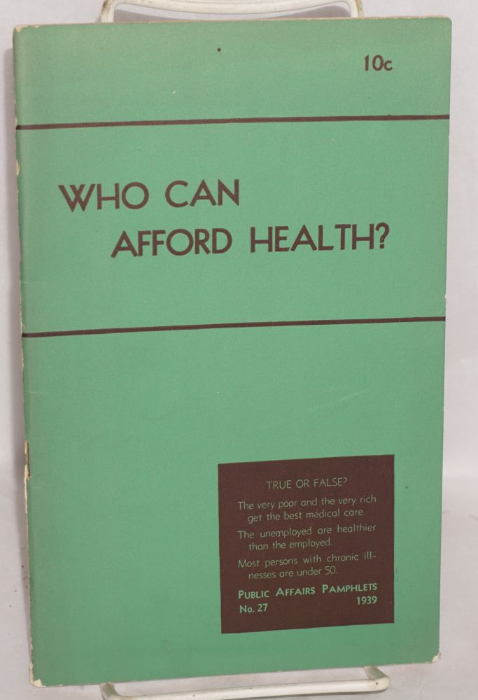 Who can afford health? Beulah Amidon.