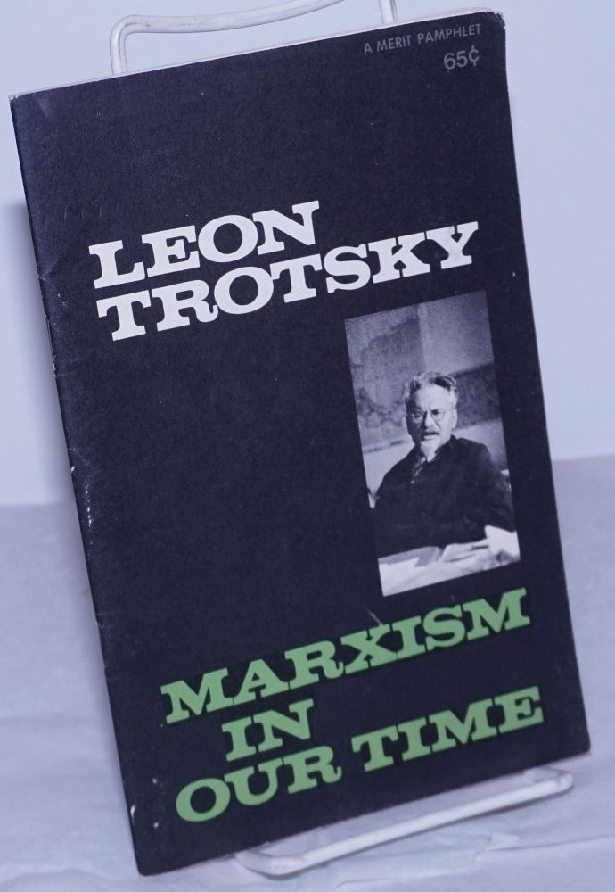 Marxism in our time. Leon Trotsky.