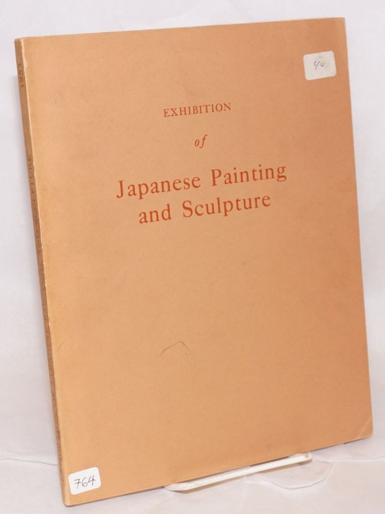 Exhibition of Japanese painting and sculpture. Sponsored by the Government of Japan. National Gallery of Art, Washington, The Metropolitan Museum of Art, New York, Museum of Fine Arts, Boston, The Art Institute of Chicago, Chicago, Seattle Art Museum, Seattle.