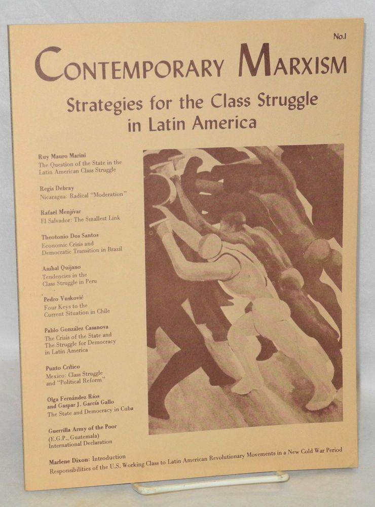The Contemporary Marxism No. 1 (Spring 1980): Strategies for the Class Struggle in Latin America. Marlene Dixon.