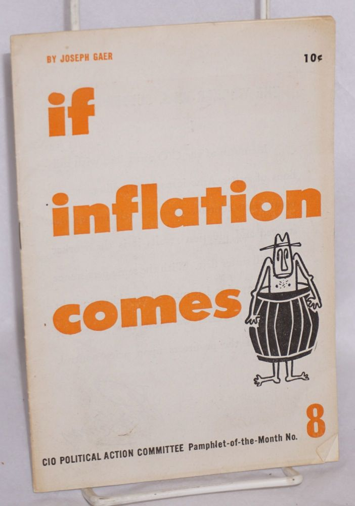 If inflation comes. Joseph Gaer.