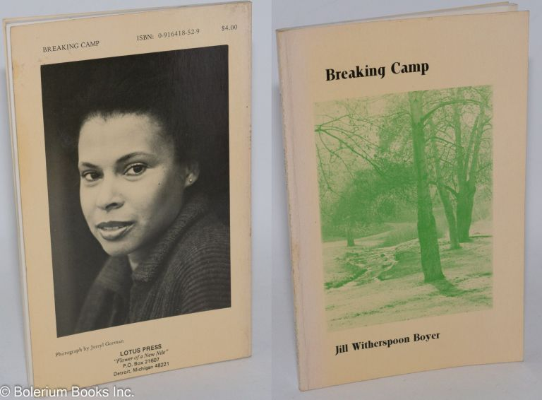 The Breaking camp; poems and photographs. Jill Witherspoon Boyer.