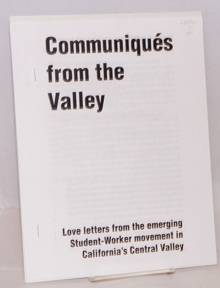 Communiqués from the Valley: love letters from the emerging student-worker movement in California's Central Valley