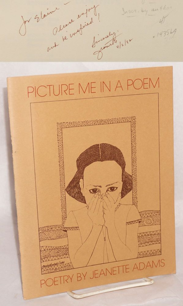 Picture me in a poem; poetry. Jeanette Adams, , Marian Howard.