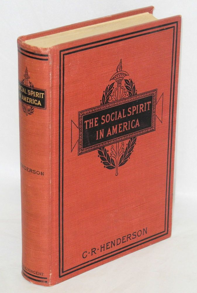 The social spirit in America. Charles Richmond Henderson.