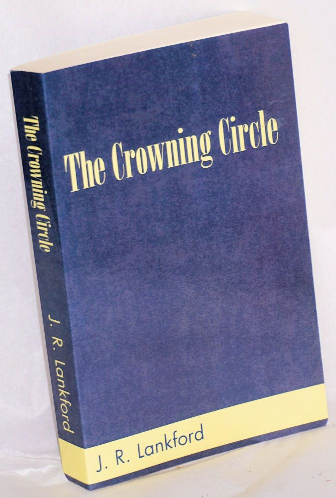 The crowning circle. J. R. Lankford, Jamilla Rhines.