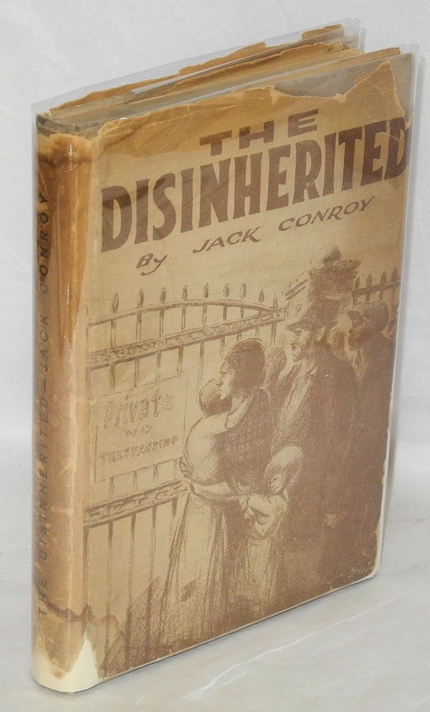 The disinherited. Jack Conroy.