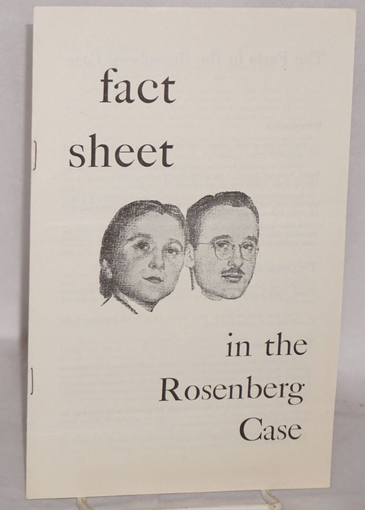Fact sheet in the Rosenberg case. National Committee to Secure Justice in the Rosenberg Case.