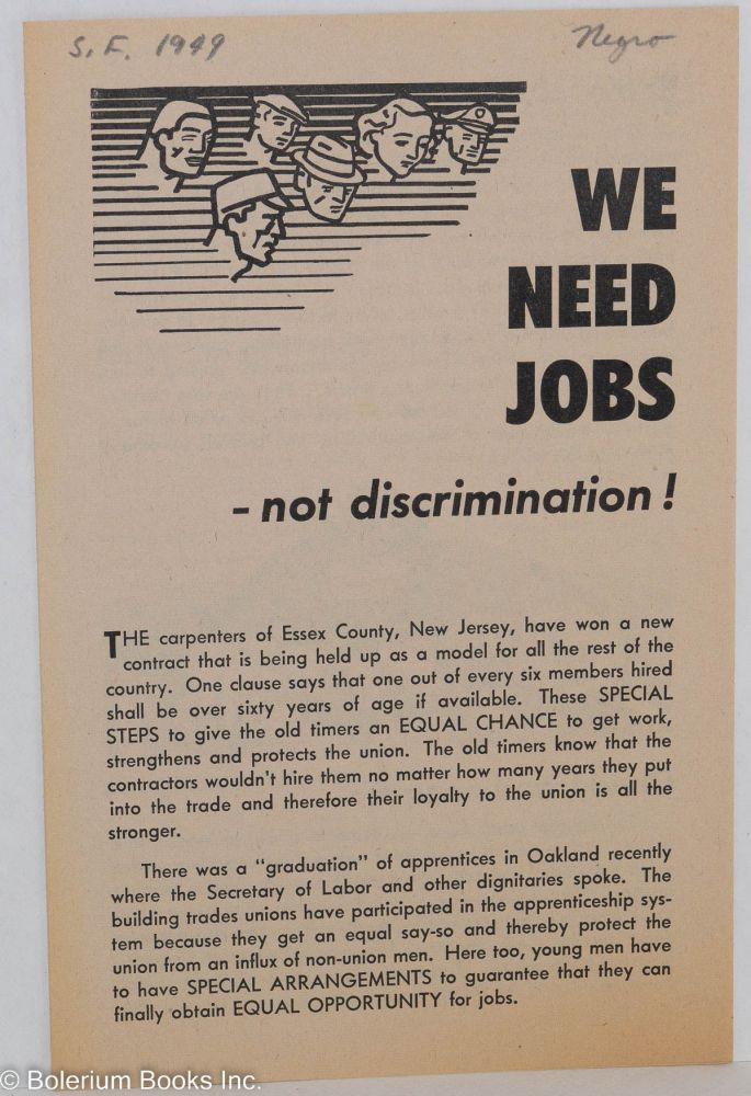 We need jobs... not discrimination! Communist Party Members in the Building Trades.