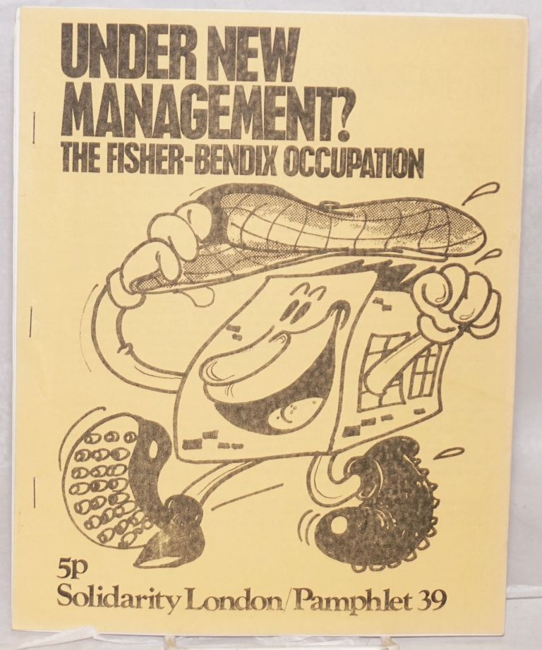 Under new management? The Fisher-Bendix occupation